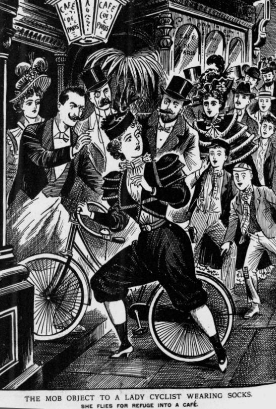 In 1897 the Illustrated Police News reported on an incident in Paris when an outraged crowd forced a lady cyclist to flee into a nearby café and escape through the back door after her cycling costume caused consternation